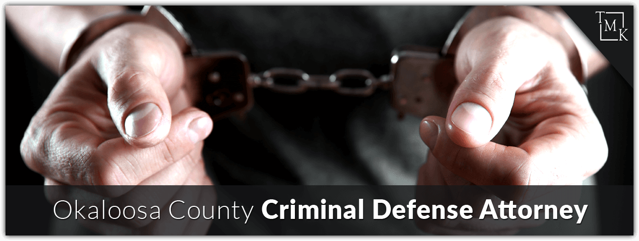 Okaloosa County Criminal Defense Attorney